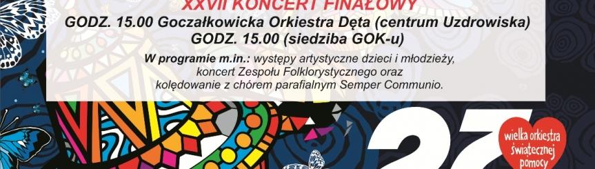 XXVII Finał Wielkiej Orkiestry Świątecznej Pomocy Kliknięcie w obrazek spowoduje wyświetlenie jego powiększenia